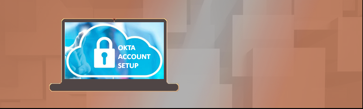 Okta Account Setup