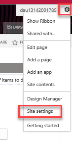 "Click on the function ""gear"" and choose Site Settings"
