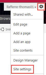 From any page, click the gear at the top right and choose Site Settings.