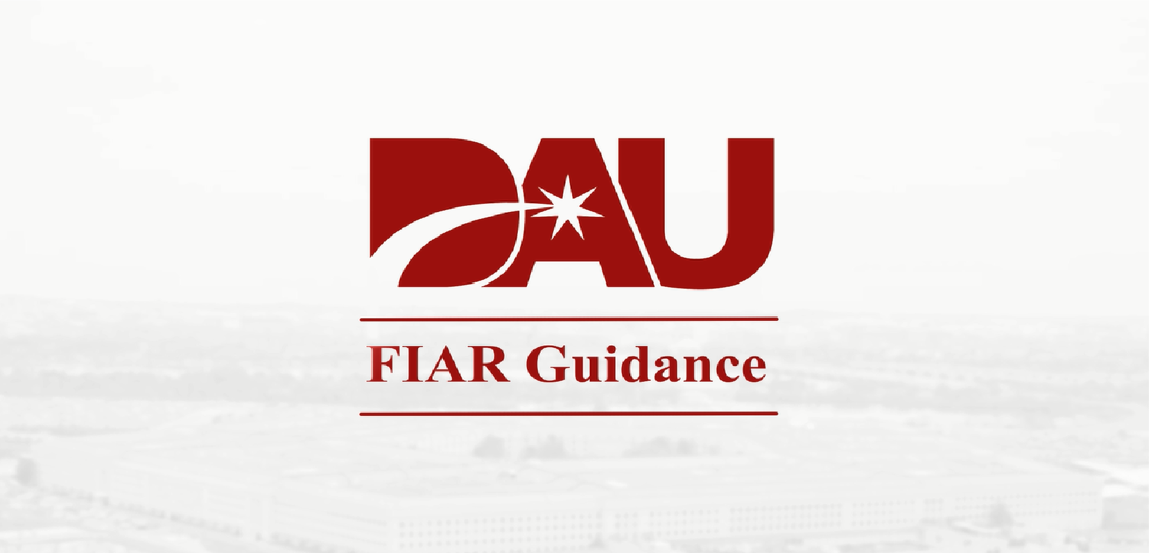 https://www.dau.mil/training/career-development/bfm/PublishingImages/FIAR Guidance V4.png
